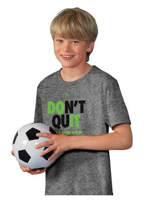 Don't Quit Shirt, Gray, Youth Small  -