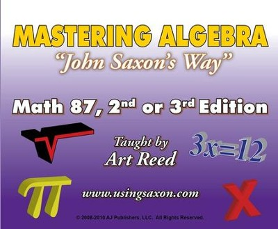 Mastering Algebra John Saxon's Way: Math 87, 2nd or 3rd Edition DVD Set  -     By: Art Reed