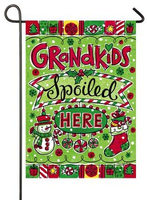 Grandkids Spoiled Here, Christmas Flag, Small  -     By: Tina Wenke