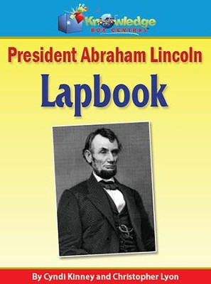 President Abraham Lincoln Lapbook (Printed Edition)  -     By: Cyndi Kinney, Christopher Lyon