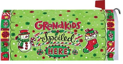 Grandkids Spoiled Here, Christmas Mailbox Cover  -     By: Tina Wenke