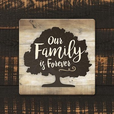 Our Family Is Forever Coaster, Large  -