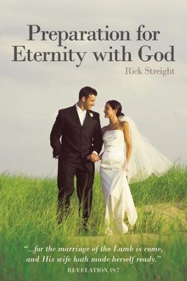 Preparation for Eternity with God - eBook  -     By: Rick Streight