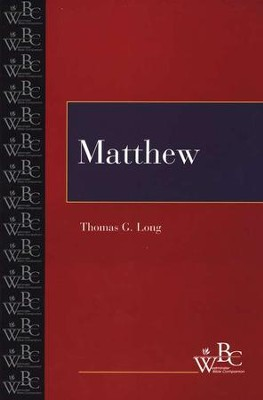 Westminster Bible Companion: Matthew   -     By: Thomas G. Long
