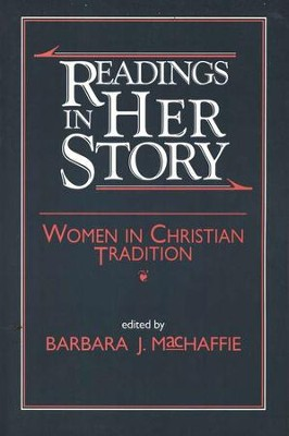 Readings in Her Story   -     By: Barbara J. MacHaffie