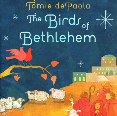 Birds of Bethlehem  -     By: Tomie dePaola     Illustrated By: Tomie dePaola