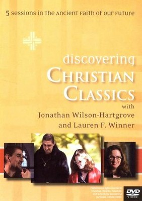 Discovering Christian Classics: 5 Sessions in the Ancient Faith of Our Future, DVD with Leader's Guide  -     By: Jonathan Wilson-Hartgrove, Lauren Winner