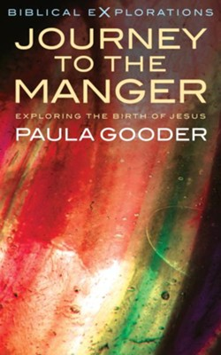 Journey to the Manger  -     By: Paula Gooder