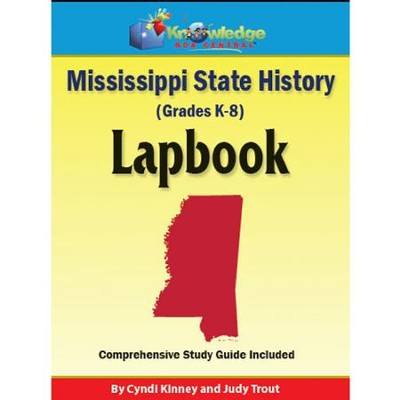 Mississippi State History Lapbook (Assembled Edition)  -     By: Cyndi Kinney, Judy Trout
