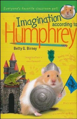 Imagination According to Humphrey  -     By: Betty G. Birney