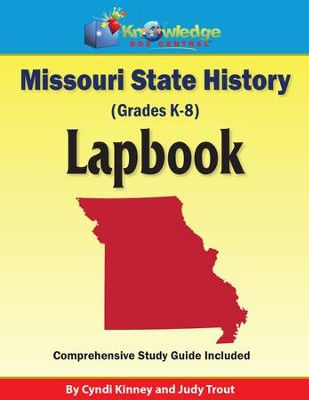 Missouri State History Lapbook (Printed Edition)  -     By: Cyndi Kinney, Judy Trout