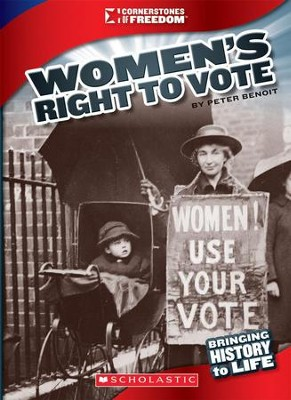 Women's Right to Vote  -     By: Peter Benoit