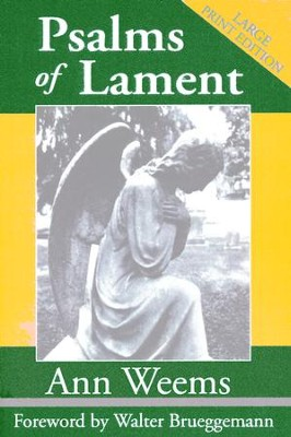 Psalms of Lament, Large Print Edition   -     By: Ann Weems