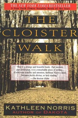 The Cloister Walk   -     By: Kathleen Norris