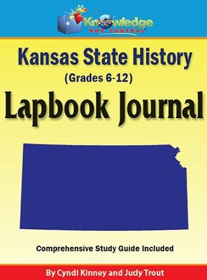 Kansas State History Lapbook Journal (Printed Edition)  -     By: Cyndi Kinney, Judy Trout