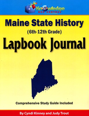 Maine State History Lapbook Journal (Printed Edition)  -     By: Cyndi Kinney, Judy Trout