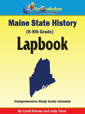 Maine State History Lapbook (Printed Edition)  -     By: Cyndi Kinney, Judy Trout