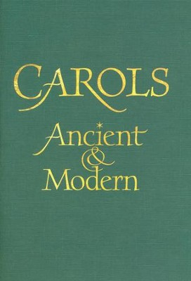 Carols: Ancient and Modern - Words edition  -     Edited By: Malcolm Archer