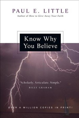 Know Why You Believe - PDF Download  [Download] -     By: Paul E. Little