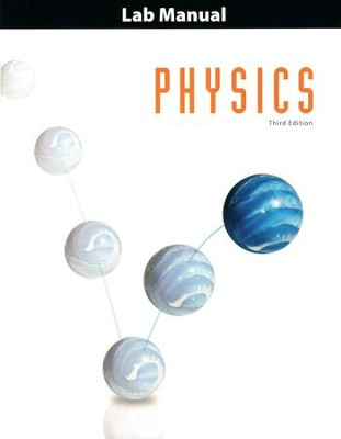 BJU Physics Grade 12 Student Lab Manual (Third Edition)    -