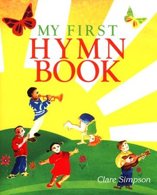 My First Hymn Book  -     By: Clare Simpson