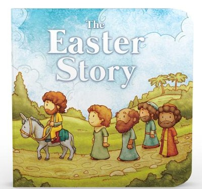 The Easter Story  -     By: Autumn Ward     Illustrated By: Joseph Goode