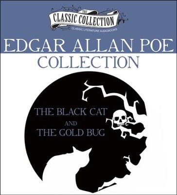 Edgar Allan Poe Collection: The Black Cat, The Gold Bug Unabridged Audiobook on CD  -     Narrated By: John Chatty, Walter Covell     By: Edgar Allan Poe