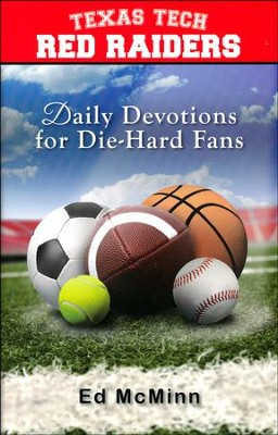 Daily Devotions for Die-Hard Fans: Texas Tech Red Raiders  -     By: Ed McMinn