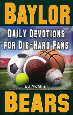 Daily Devotions for Die-Hard Fans: Baylor Bears  -     By: Ed McMinn