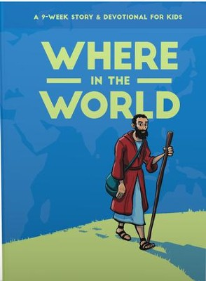 Where in the World: A 9-Week Devotional for Kids  -     By: Holly Crawshaw