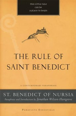 The Rule of Saint Benedict  -     By: St. Benedict of Nursia, Jonathan Wilson-Hartgrove