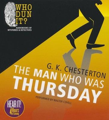 The Man Who Was Thursday Unabridged Audiobook on CD  -     Narrated By: Walter Covell     By: G.K. Chesterton