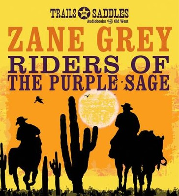 Riders of the Purple Sage Unabridged Audiobook on CD  -     Narrated By: Jim Roberts     By: Zane Grey