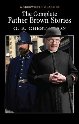 Father Brown: Selected Stories  -     By: G.K. Chesterton