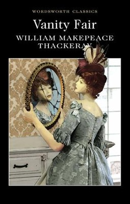 Vanity Fair  -     By: William Makepeace Thackeray