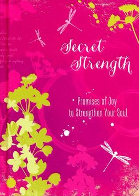 Secret Strength: Promises of Joy to Strengthen Your Soul  -