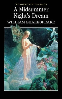 Midsummer Night's Dream  -     By: William Shakespeare