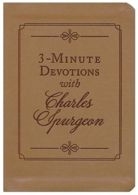 3-Minute Devotions with Charles Spurgeon: Inspiring Devotions and Prayers  -     By: Charles H. Spurgeon