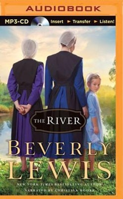 The River - unabridged audiobook on MP3-CD   -     Narrated By: Christina Moore     By: Beverly Lewis