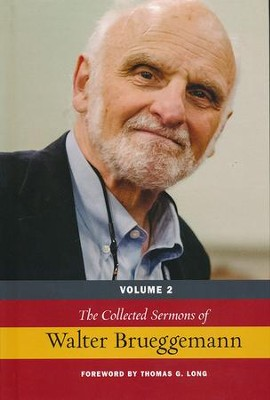 The Collected Sermons of Walter Brueggemann, Volume 2  -     By: Walter Brueggemann