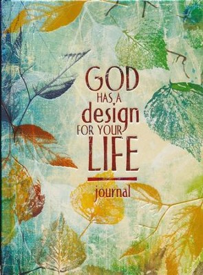 God Has a Design for Your Life                        -