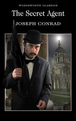 The Secret Agent   -     By: Joseph Conrad