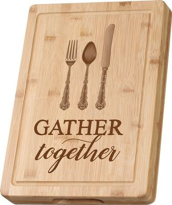 Gather Together Cutting Board  -