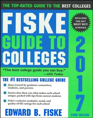 Fiske Guide to Colleges 2017  -     By: Edward Fiske