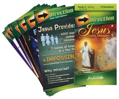 Jesus' Later Ministry Youth 2 (Grades 10-12) Direction (Student Handout)  -