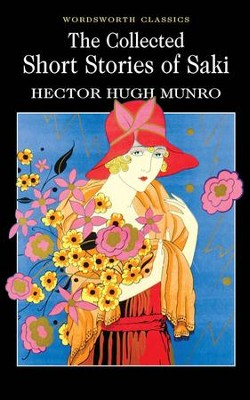 Collected Short Stories of Saki  -     By: Hector Hugo Munro