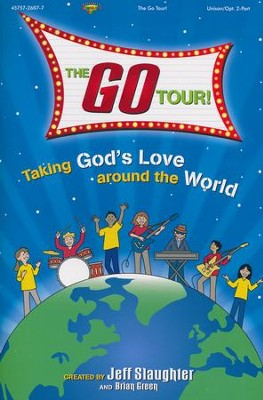 The GO Tour! - Choral Book   -     By: Jeff Slaughter, Brian Green