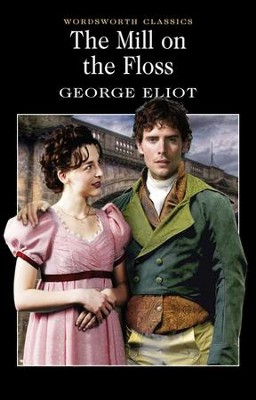 Mill on The Floss  -     By: George Eliot