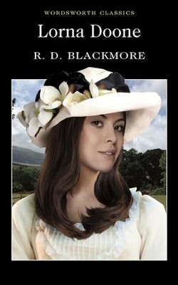 Lorna Doone  -     By: R.D. Blackmore