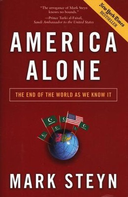 America Alone: The End of the World as We Know It  -     By: Mark Steyn